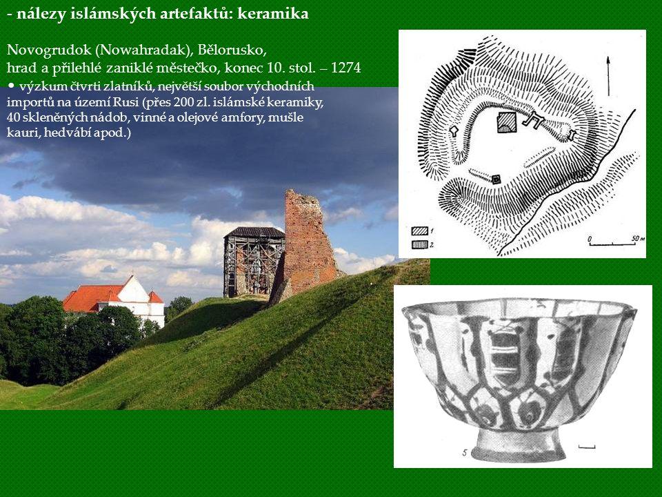 - nálezy islámských artefaktů: keramika