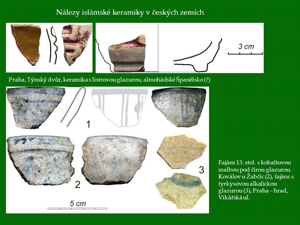 Nálezy islámské keramiky v českých zemích