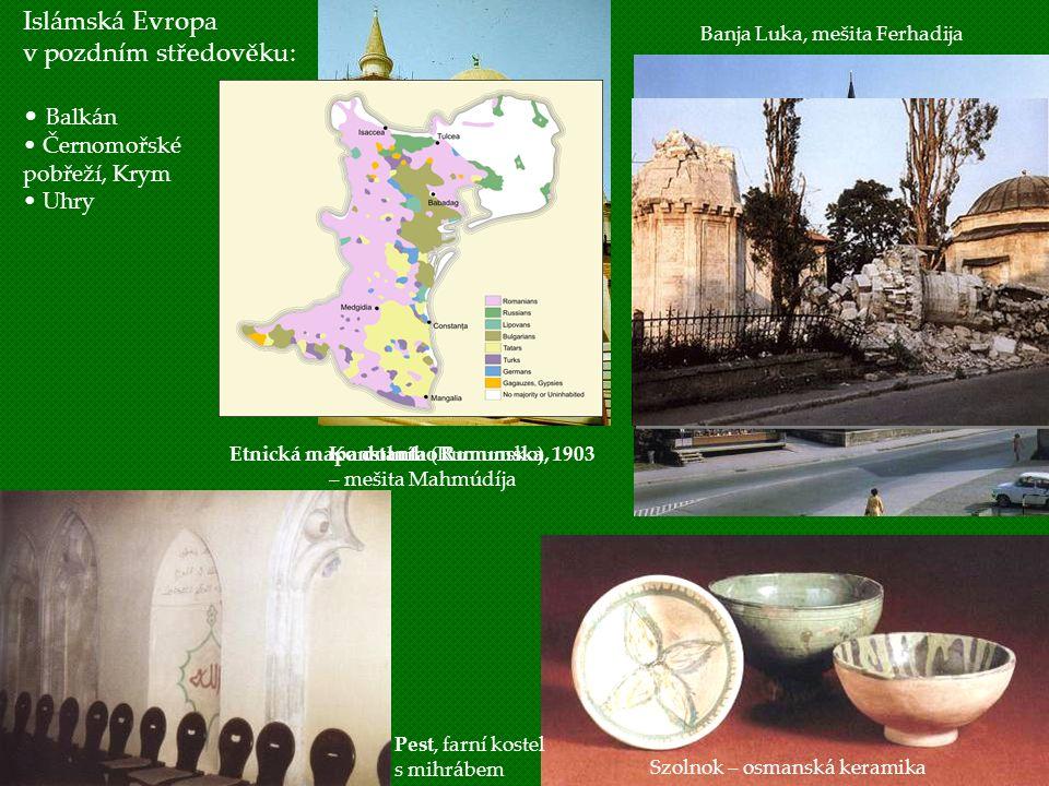 Islámská Evropa v pozdním středověku: Balkán Černomořské pobřeží, Krym