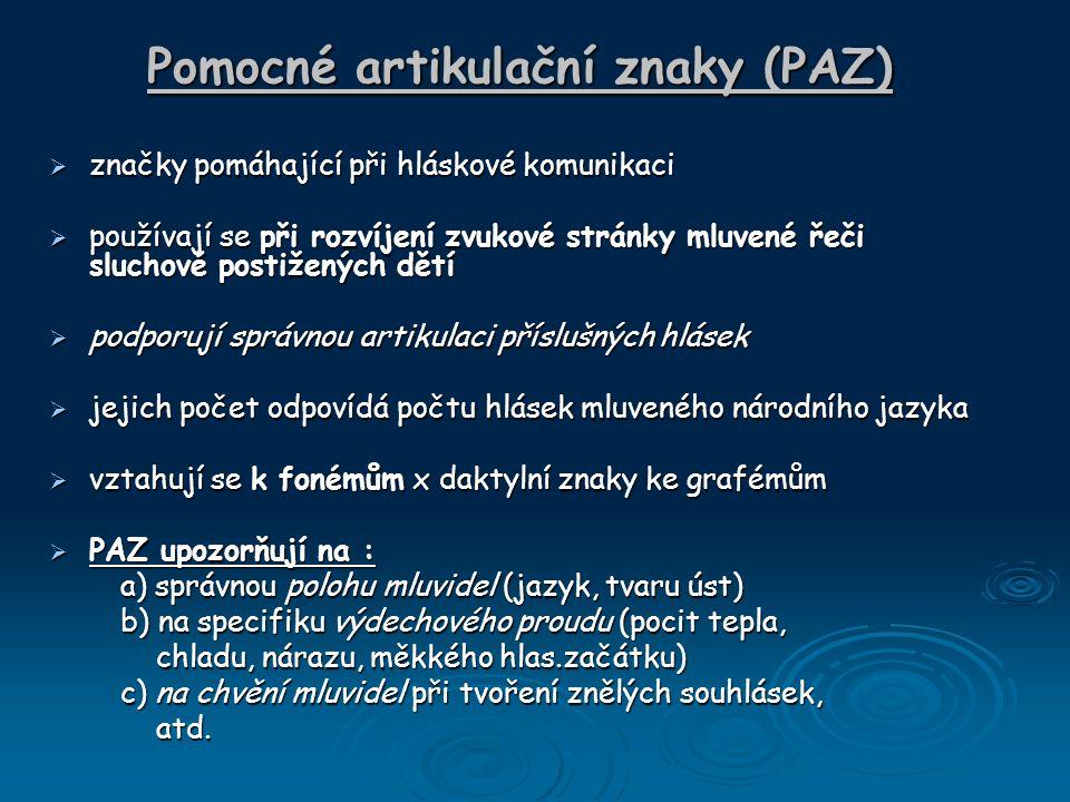 Pomocné artikulační znaky (PAZ)