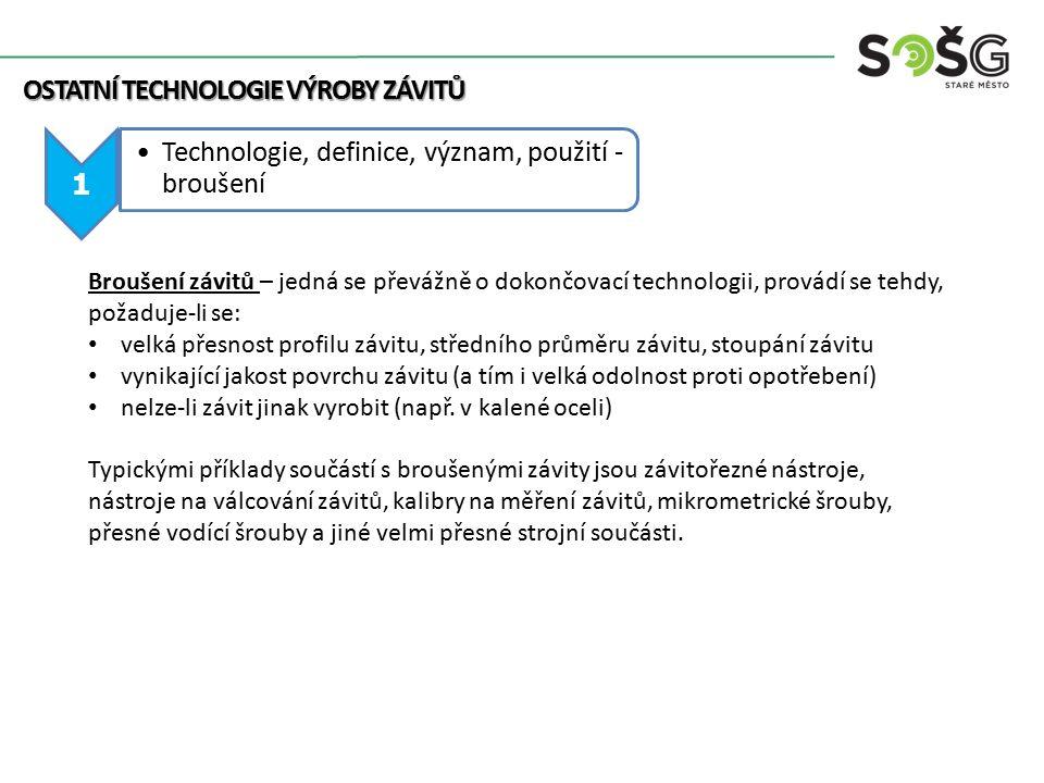 OSTATNÍ TECHNOLOGIE VÝROBY ZÁVITŮ 1
