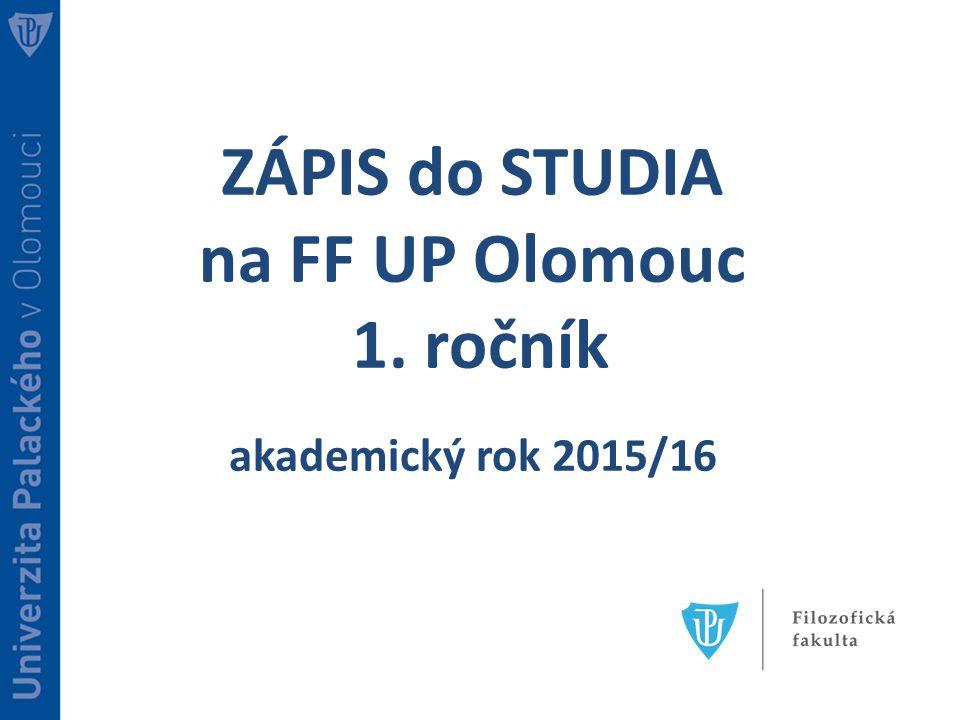 ZÁPIS do STUDIA na FF UP Olomouc 1. ročník