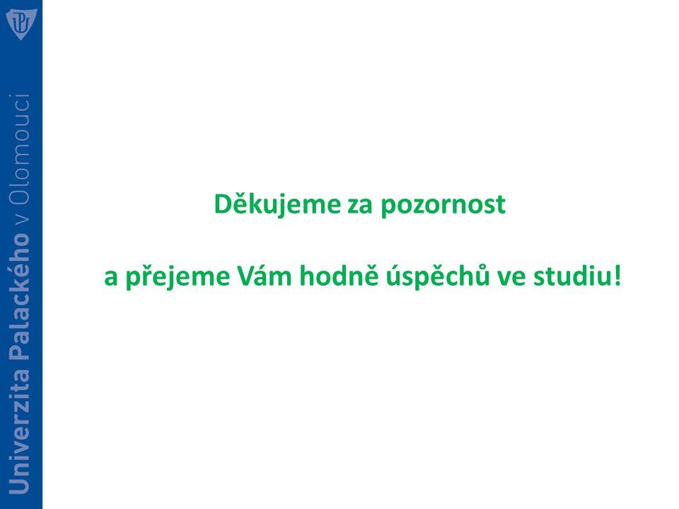 a přejeme Vám hodně úspěchů ve studiu!
