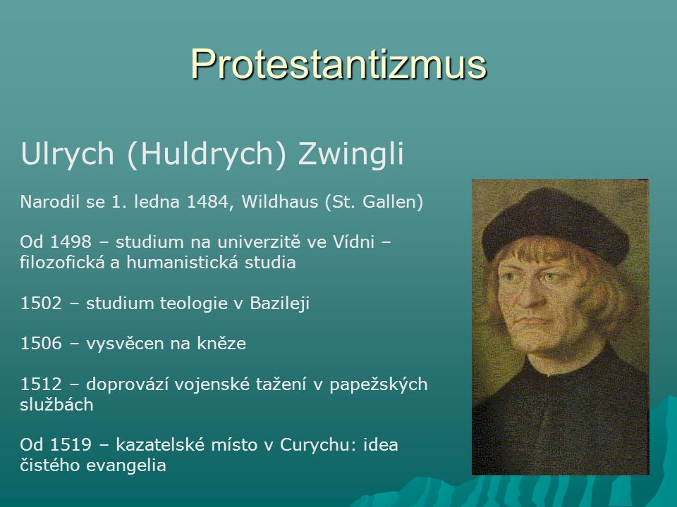 Protestantizmus Ulrych (Huldrych) Zwingli