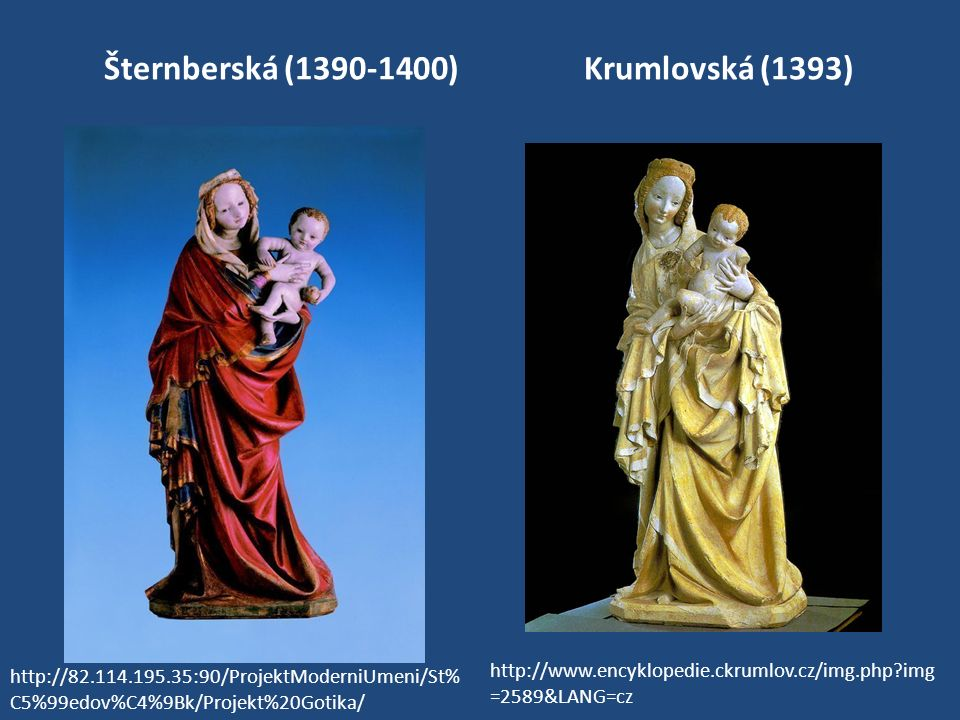 Šternberská (1390-1400) Krumlovská (1393)