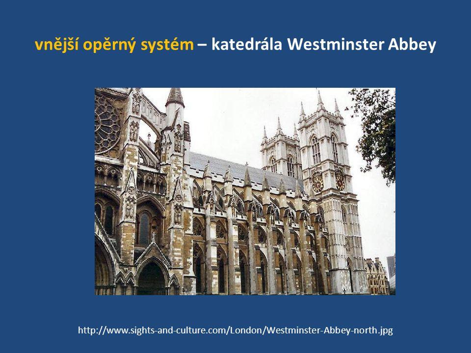 vnější opěrný systém – katedrála Westminster Abbey