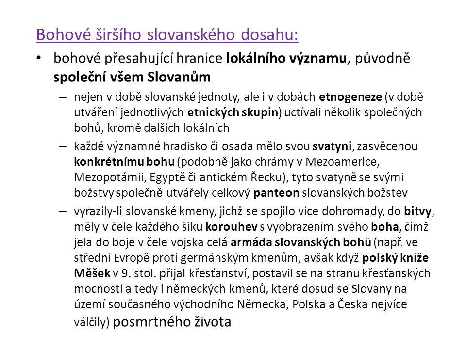 Bohové širšího slovanského dosahu: