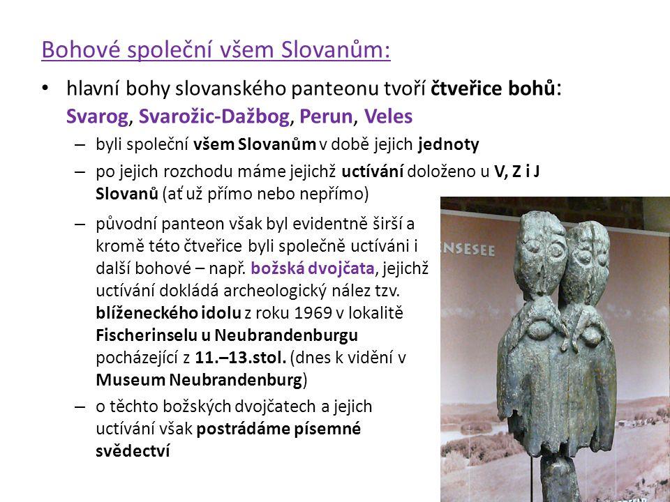 Bohové společní všem Slovanům: