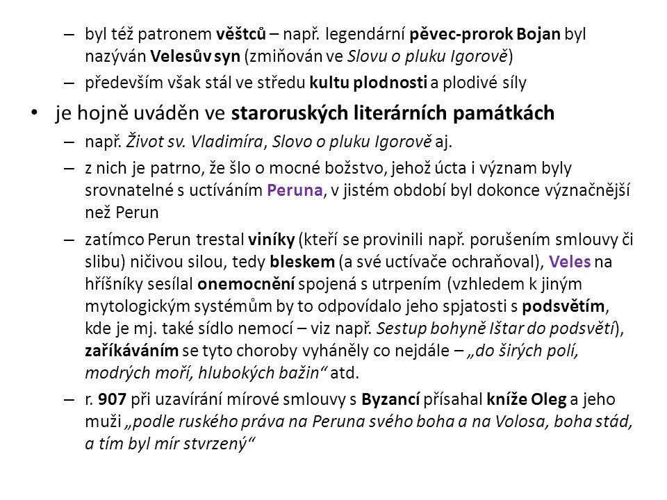 je hojně uváděn ve staroruských literárních památkách