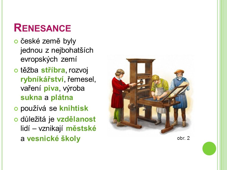 Renesance české země byly jednou z nejbohatších evropských zemí