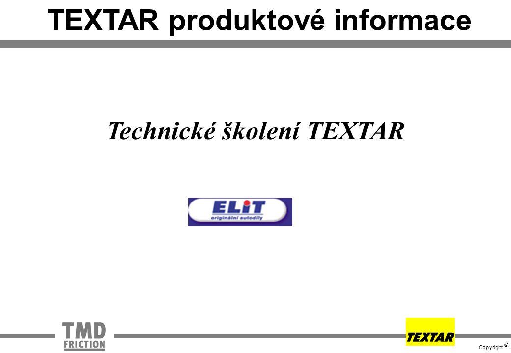 TEXTAR produktové informace Technické školení TEXTAR