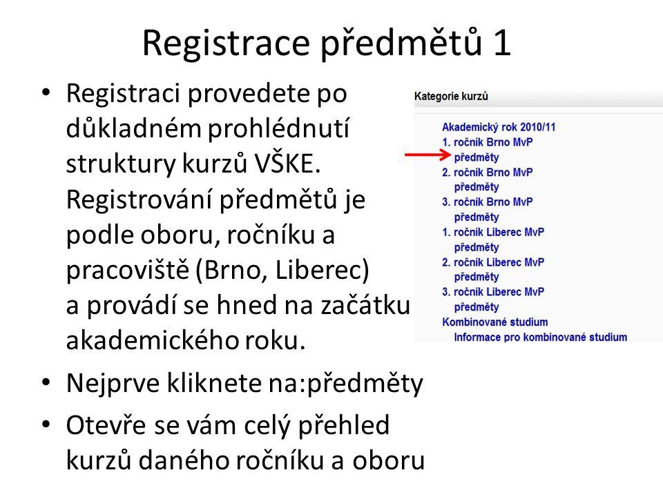 Registrace předmětů 1