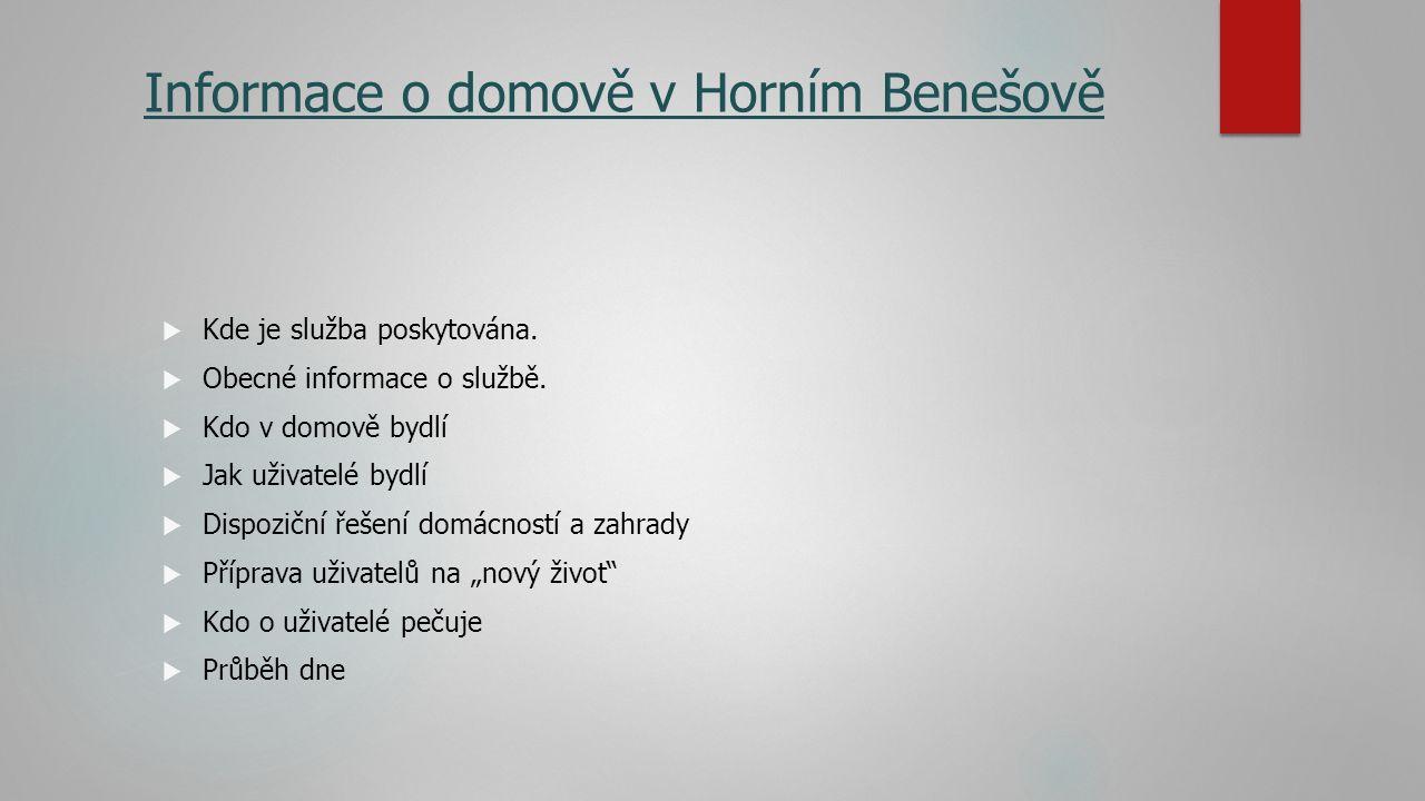 Informace o domově v Horním Benešově