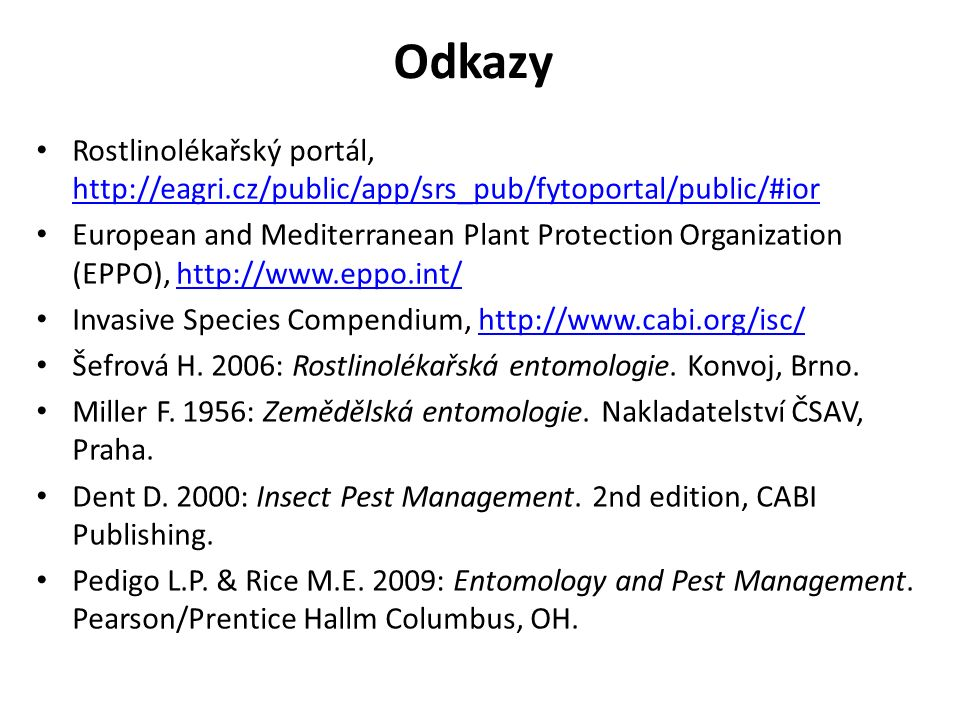 Odkazy Rostlinolékařský portál, http://eagri.cz/public/app/srs_pub/fytoportal/public/#ior.