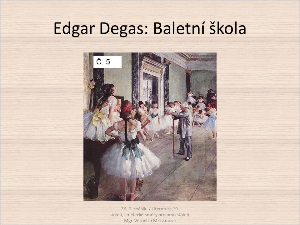 Edgar Degas: Baletní škola