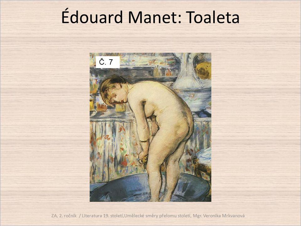 Édouard Manet: Toaleta