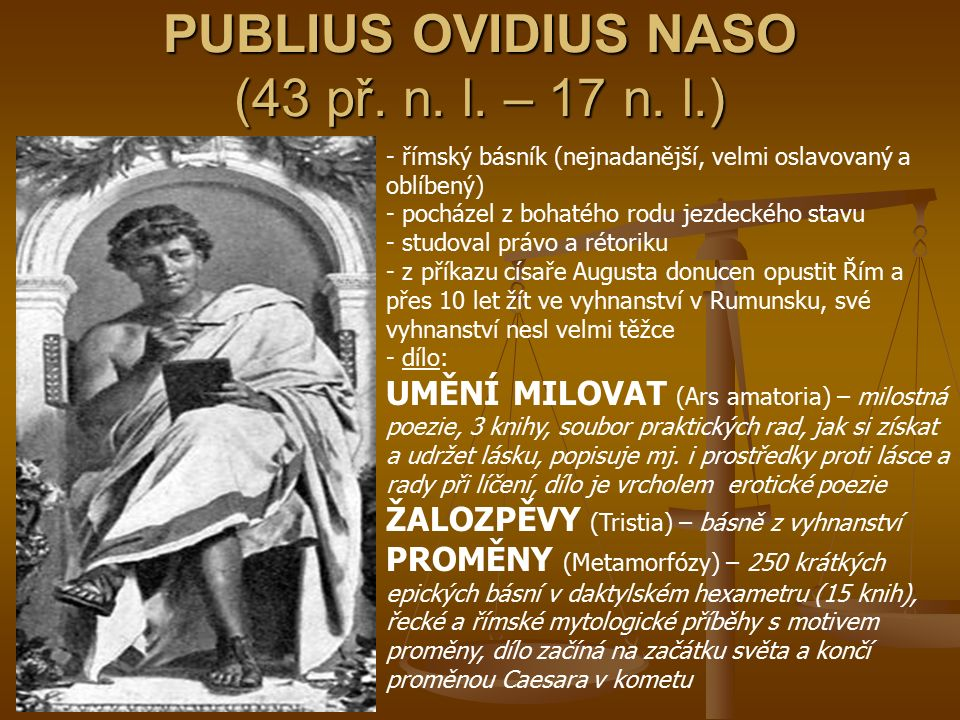 PUBLIUS OVIDIUS NASO (43 př. n. l. – 17 n. l.)