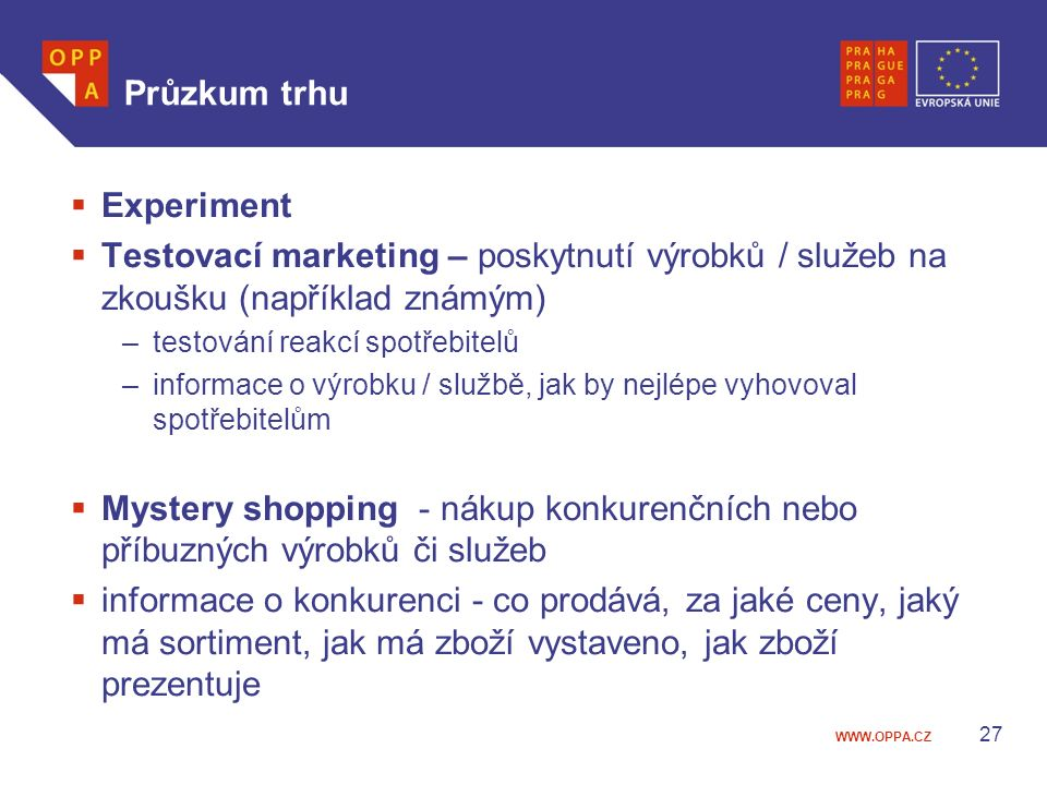 Průzkum trhu Experiment