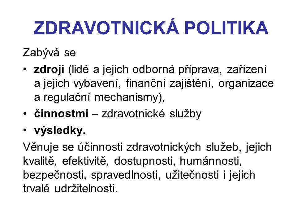 ZDRAVOTNICKÁ POLITIKA