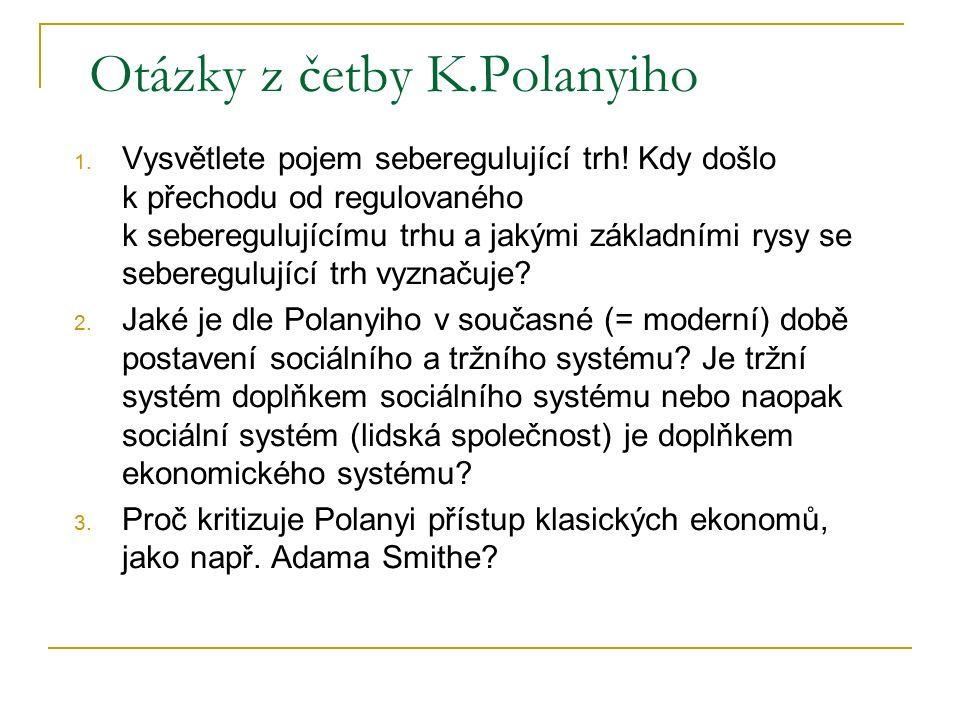 Otázky z četby K.Polanyiho