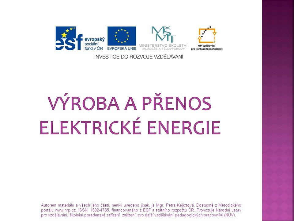 Výroba a přenos elektrické energie