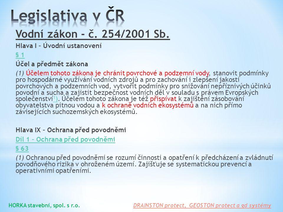 Legislativa v ČR Vodní zákon - č. 254/2001 Sb.