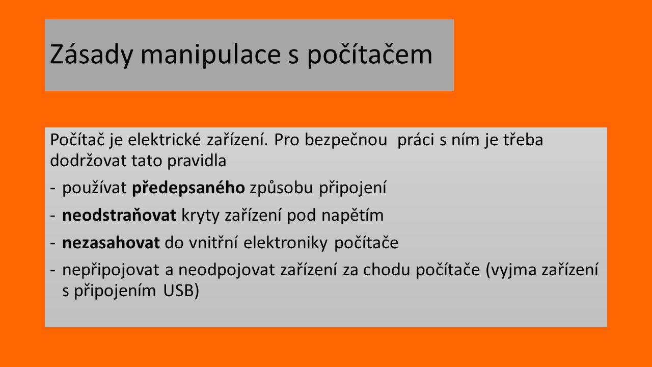 Zásady manipulace s počítačem