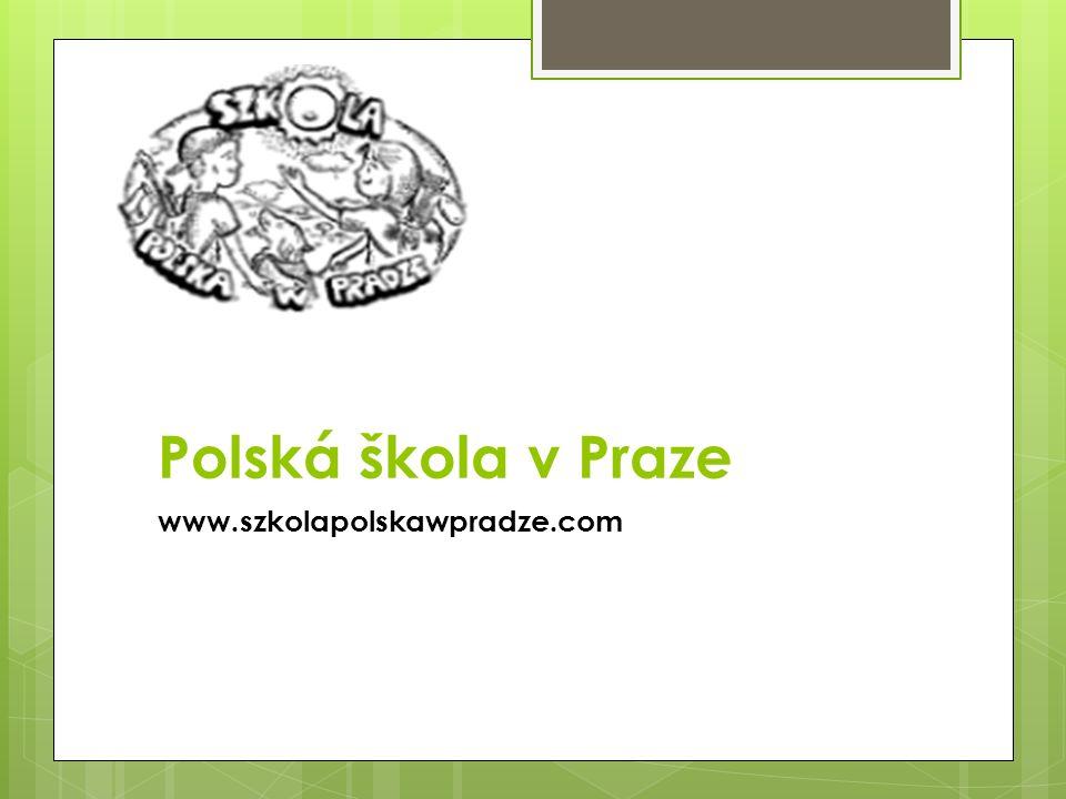 Polská škola v Praze www.szkolapolskawpradze.com