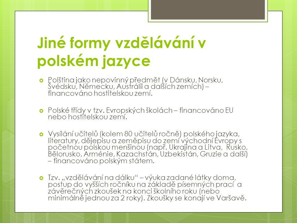 Jiné formy vzdělávání v polském jazyce