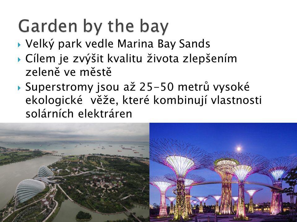 Garden by the bay Velký park vedle Marina Bay Sands
