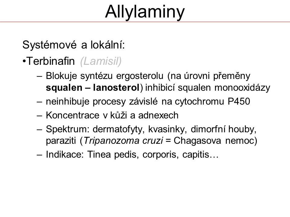 Allylaminy Systémové a lokální: Terbinafin (Lamisil)