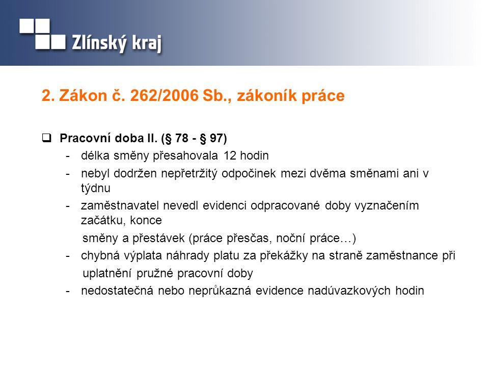 2. Zákon č. 262/2006 Sb., zákoník práce