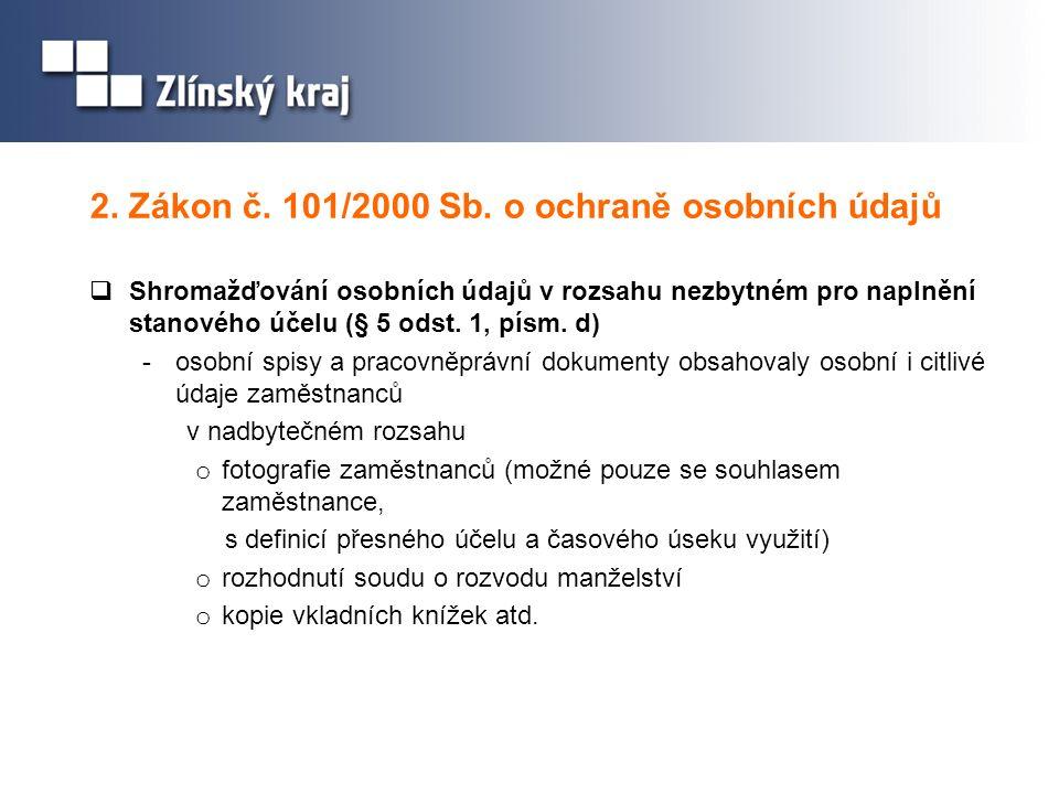 2. Zákon č. 101/2000 Sb. o ochraně osobních údajů