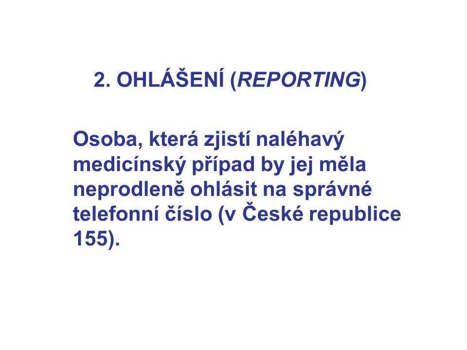 2. OHLÁŠENÍ (REPORTING)