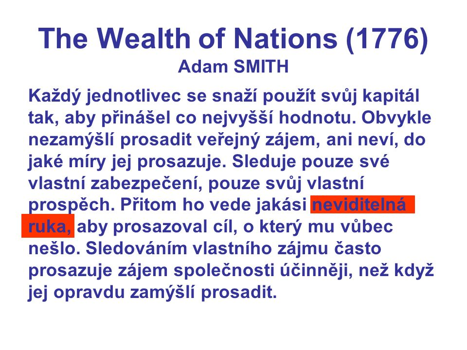 The Wealth of Nations (1776) Adam SMITH