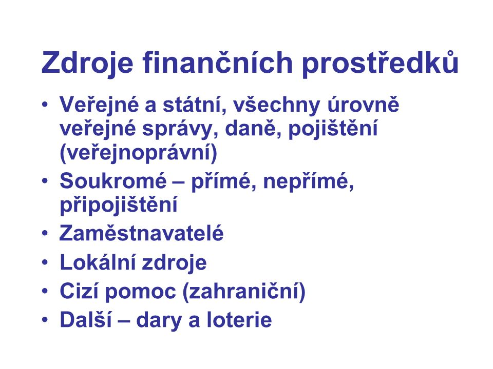 Zdroje finančních prostředků