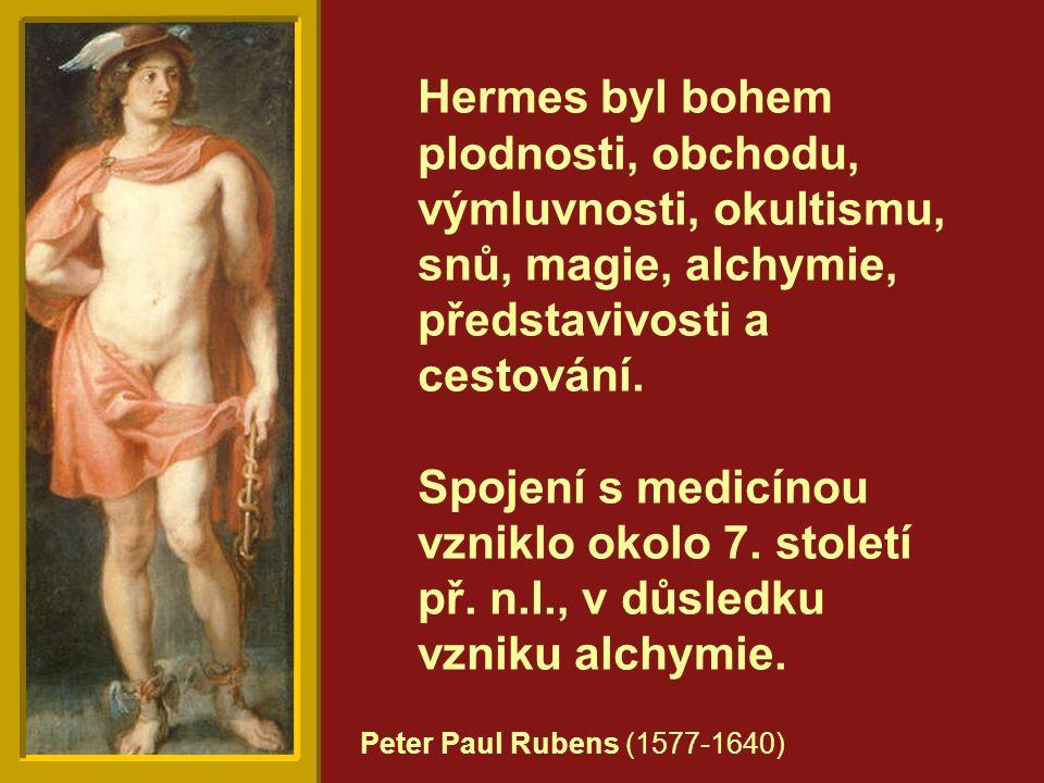 Hermes byl bohem plodnosti, obchodu, výmluvnosti, okultismu, snů, magie, alchymie, představivosti a cestování.