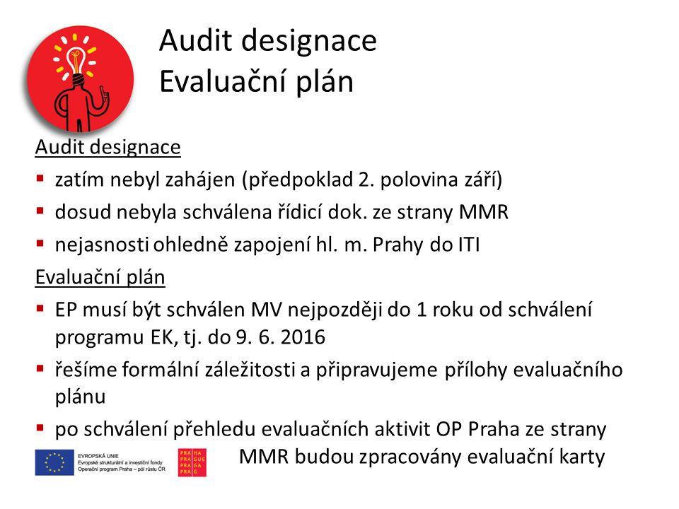 Audit designace Evaluační plán