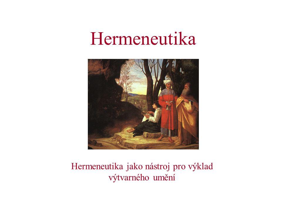 Hermeneutika jako nástroj pro výklad výtvarného umění