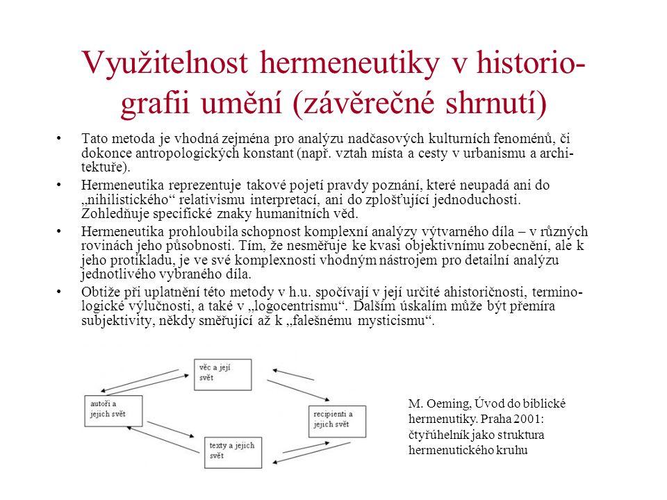 Využitelnost hermeneutiky v historio-grafii umění (závěrečné shrnutí)