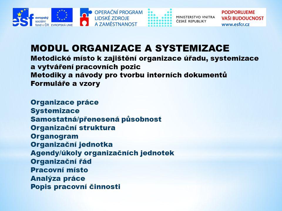 MODUL ORGANIZACE A SYSTEMIZACE