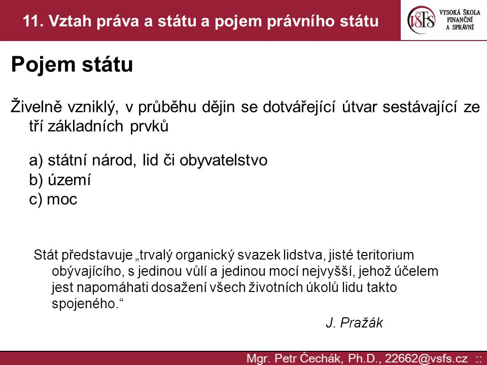 11. Vztah práva a státu a pojem právního státu
