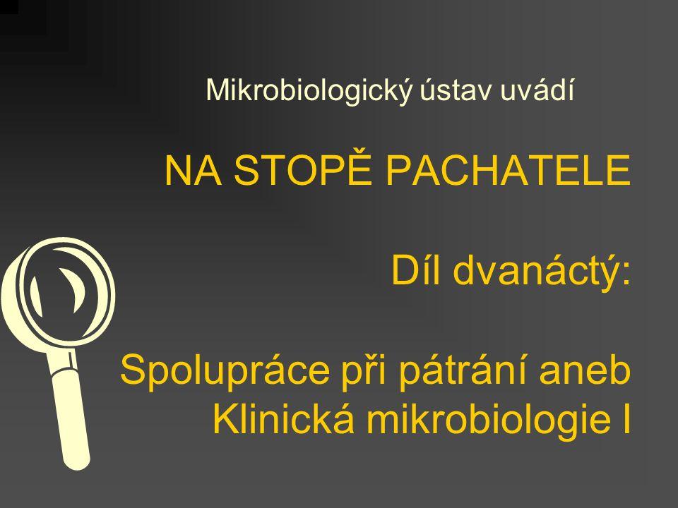 Mikrobiologický ústav uvádí