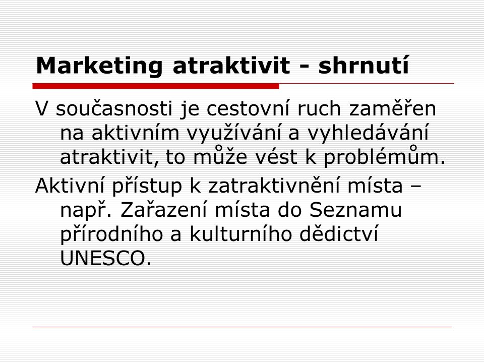 Marketing atraktivit - shrnutí