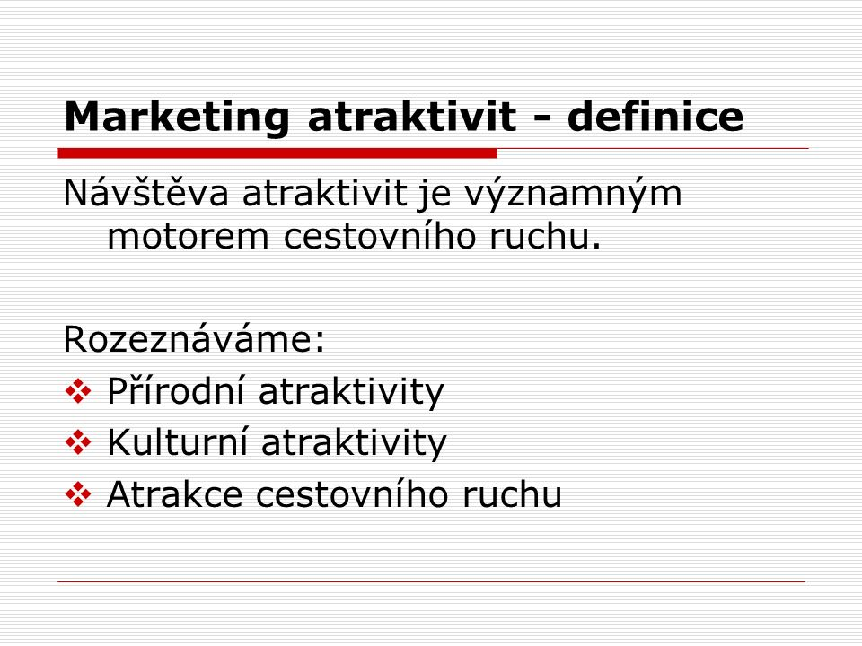 Marketing atraktivit - definice