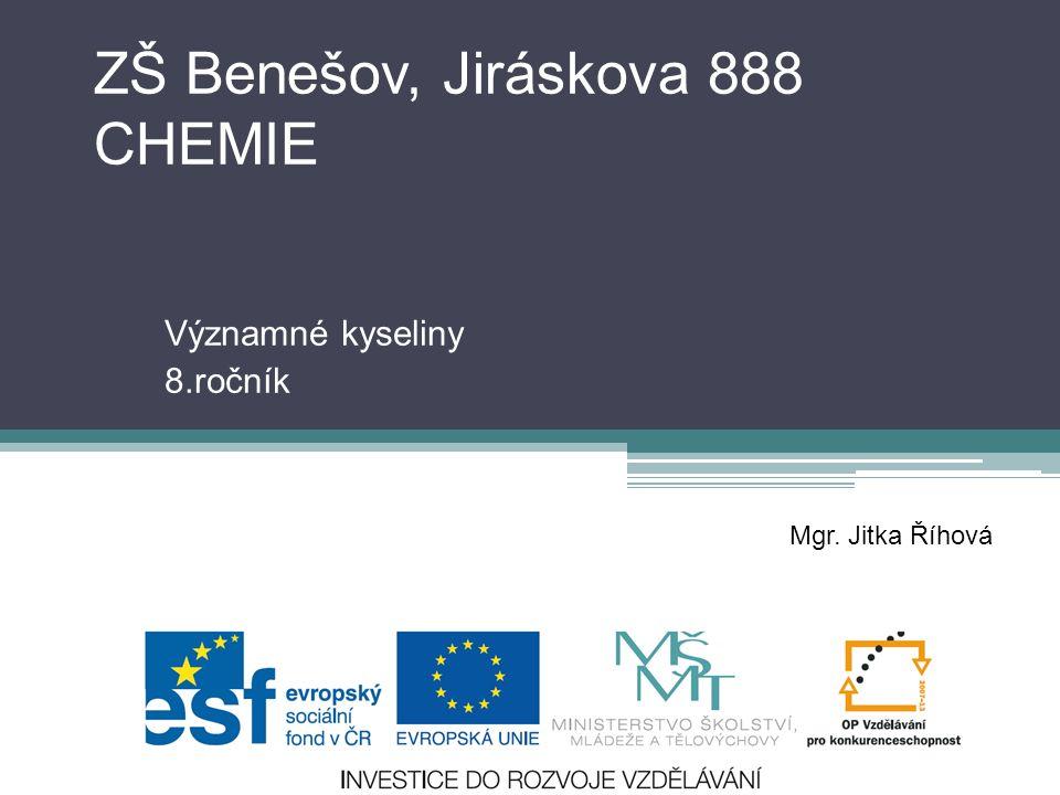 ZŠ Benešov, Jiráskova 888 CHEMIE