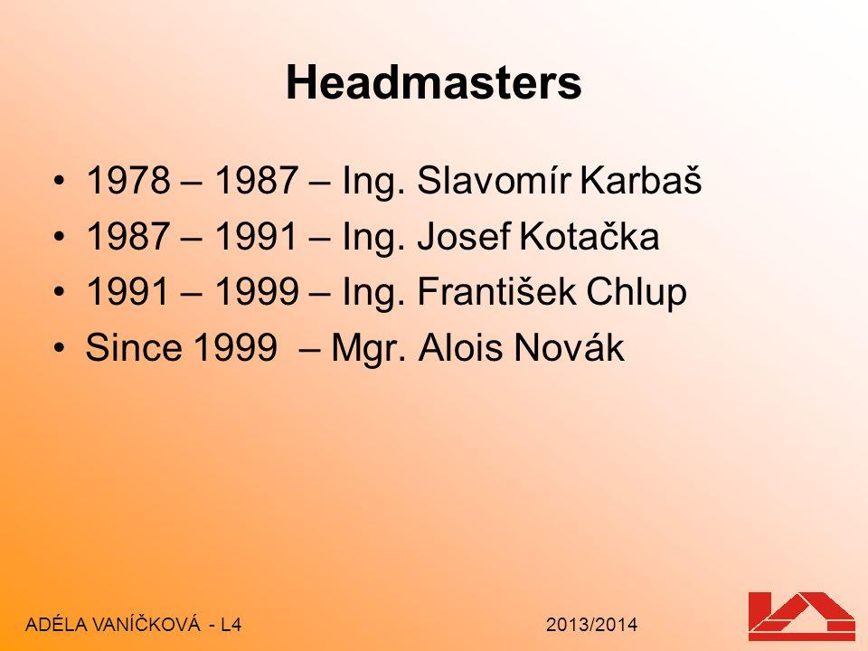 Headmasters 1978 – 1987 – Ing. Slavomír Karbaš