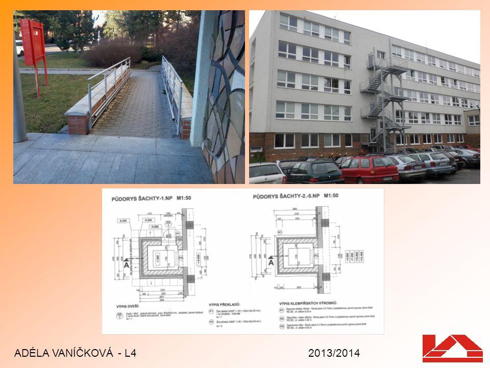 ADÉLA VANÍČKOVÁ - L4 2013/2014