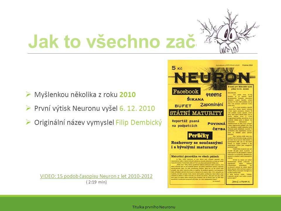 VIDEO: 15 podob časopisu Neuron z let 2010-2012