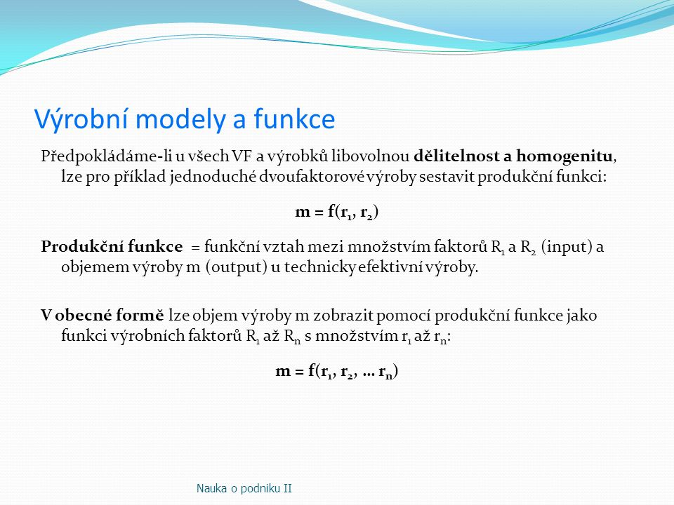 Výrobní modely a funkce